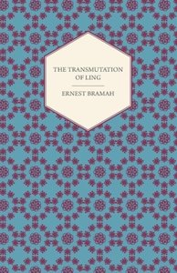 The Transmutation of Ling - With Twelve Illustrations by Ilbery
