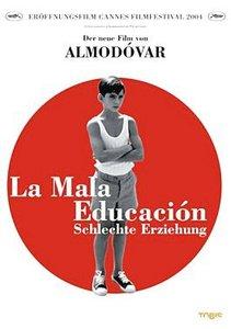 La Mala Educacion-Schlechte Erziehung