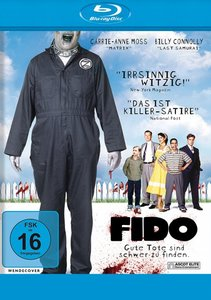 Fido - Gute Tode sind schwer zu finden