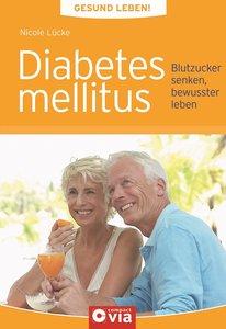 Gesund leben - Diabetes mellitus
