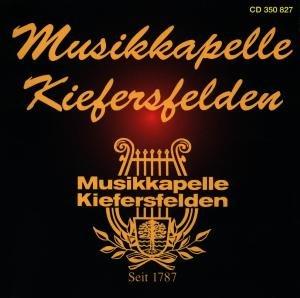 Musikkapelle Kiefersfelden-Seit 1787