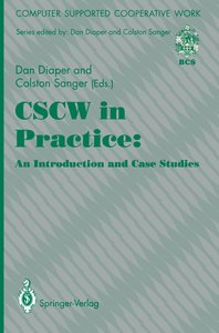 CSCW in Practice: an Introduction and Case Studies