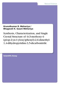 Synthesis, Characterization, and Single Crystal Structure of 4-(