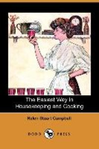 The Easiest Way in Housekeeping and Cooking (Dodo Press)