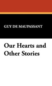 Our Hearts and Other Stories