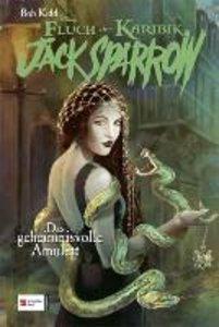 Jack Sparrow 05. Das geheimnisvolle Amulett