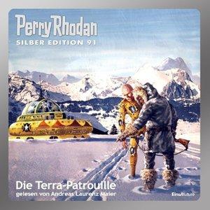 Perry Rhodan Silber Edition 91 - Die Terra-Patrouille
