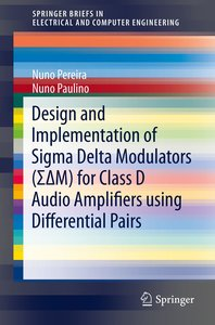 Design and Implementation of Sigma Delta Modulators (S¿M) for Cl