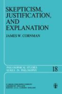 Skepticism, Justification, and Explanation
