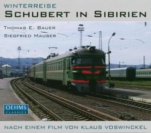 Winterreise-Schubert In Sibirien