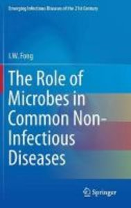 The Role of Microbes in Common Non-Infectious Diseases