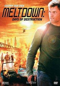 Meltdown: Wenn die Erde verbrennt