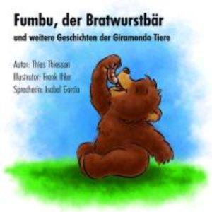 FUMBU,DER BRATWURSTBÄR UND WEITERE GESCHICHTEN