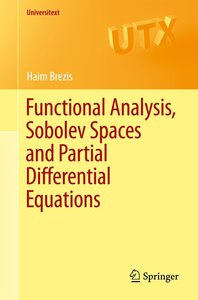 Functional Analysis, Sobolev Spaces and Partial Differential Equ