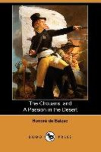 The Chouans, and a Passion in the Desert (Dodo Press)