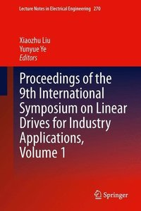Proceedings of the 9th International Symposium on Linear Drives