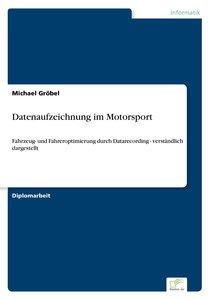 Datenaufzeichnung im Motorsport