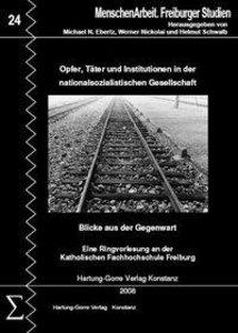 Opfer, Täter und Institutionen in der nationalsozialistischen Ge