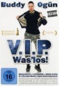 V.I.P.Was los!