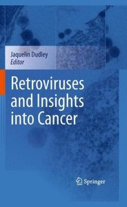 Retroviruses and Insights into Cancer