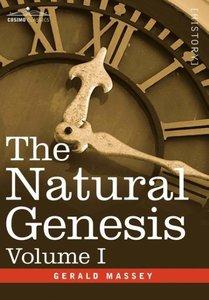 The Natural Genesis, Volume I