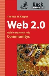 Web 2.0 - Geld verdienen mit Communities