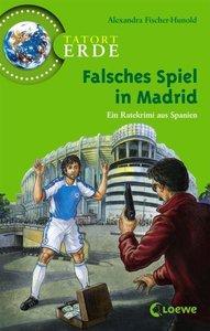Fischer-Hunold, A: Falsches Spiel in Madrid