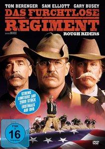 Das furchtlose Regiment - Rough Riders. Limitierte Auflage