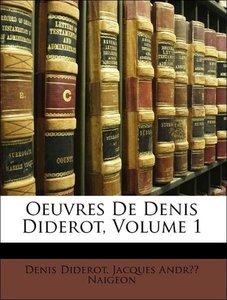 Oeuvres De Denis Diderot, Volume 1