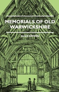 Memorials Of Old Warwickshire
