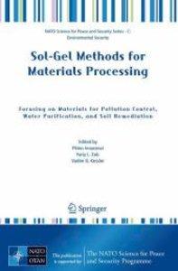 Sol-Gel Methods for Materials Processing