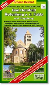 Bad Hersfeld, Rotenburg a. d. Fulda und Umgebung Radwander- und
