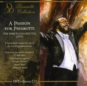 A Passion For Pavarotti-The Barcelona Recital (L