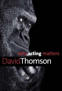Why Acting Matters