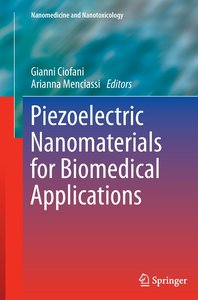 Piezoelectric Nanomaterials for Biomedical Applications