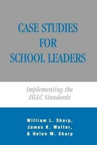 Case Studies for School Leaders