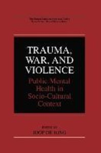 Trauma, War, and Violence