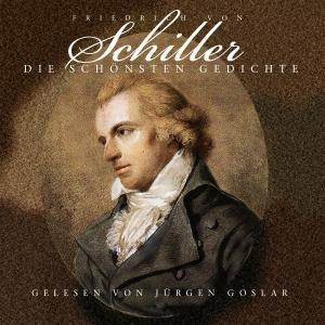 Schiller: Die schönsten Gedichte