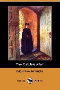 The Oakdale Affair (Dodo Press)