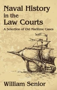 Naval History in the Law Courts
