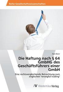 Die Haftung nach 64 GmbHG des Geschäftsführers einer GmbH