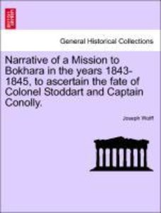 Narrative of a Mission to Bokhara in the years 1843-1845, to asc