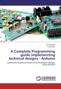 A Complete Programming guide implementing technical designs - Ar
