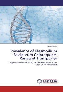 Prevalence of Plasmodium Falciparum Chloroquine-Resistant Transp