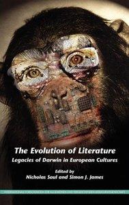 The Evolution of Literature: Legacies of Darwin in European Cult