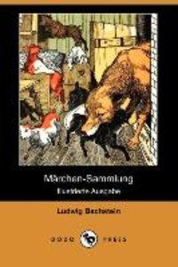 Marchen-Sammlung (Illustrierte Ausgabe) (Dodo Press)