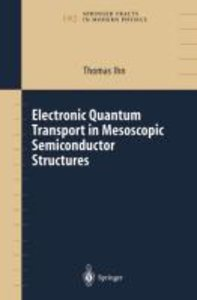 Electronic Quantum Transport in Mesoscopic Semiconductor Structu