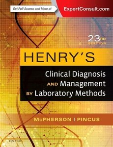 Henry\'s Clinical Diagnosis and Management by Laboratory Methods