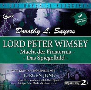 Lord Peter Wimsey: Macht der Finsternis + Das Spiegelbild