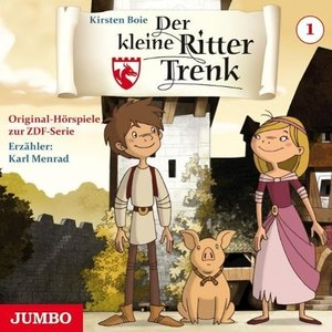 Der kleine Ritter Trenk. Original Hörspiel zur TV-Serie. Folge 1